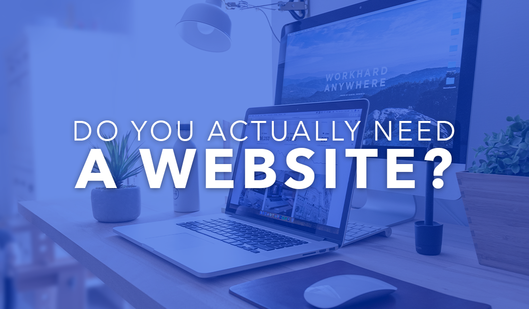 Why Have a Website?